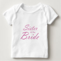 Sister of the Bride Baby T-Shirt
