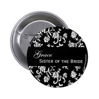 SISTER OF THE BRIDE Button Black and White Damask 2 Inch Round Button
