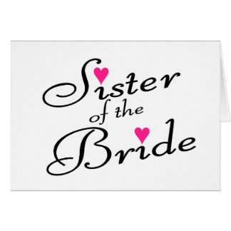 Sister Of The Bride Card