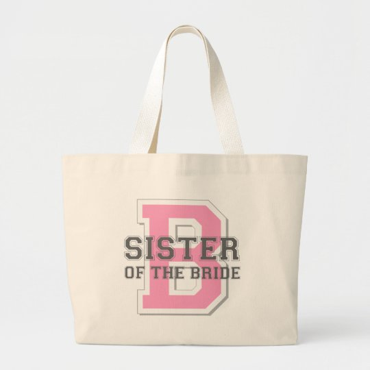 Sister of the Bride Cheer Large Tote Bag