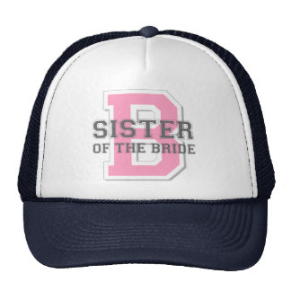 Sister of the Bride Cheer Trucker Hat