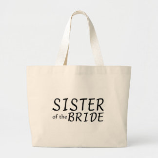 Sister Of The Bride Large Tote Bag