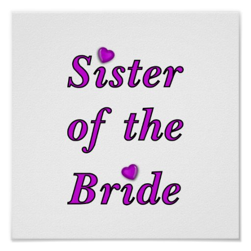 Sister of the Bride Simply Love Poster