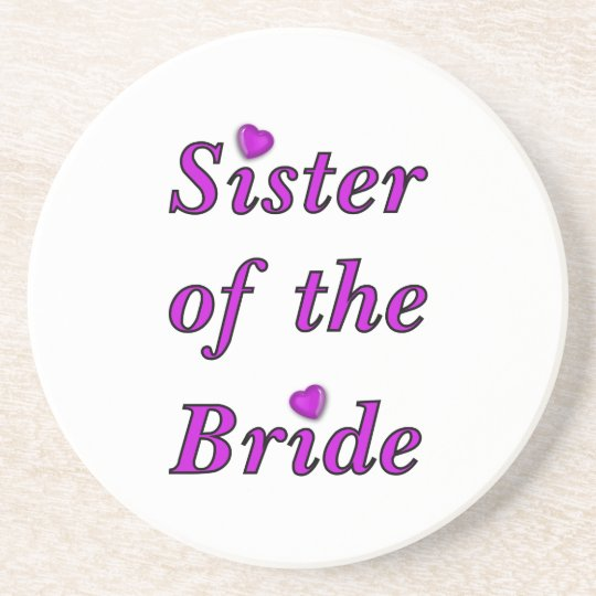 Sister of the Bride Simply Love Sandstone Coaster