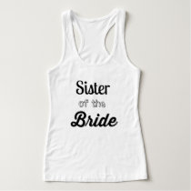 Sister of the Bride Tank Top/Customizable