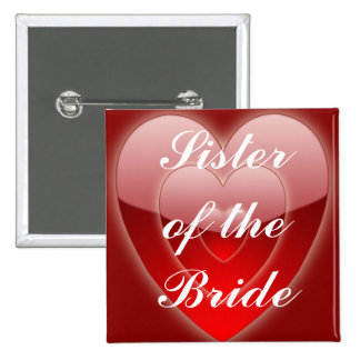 """Sister of the Bride"" - Triple Red Hearts Pinback Button"
