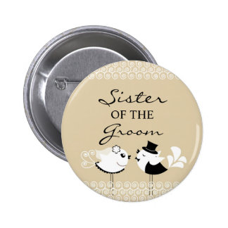 Sister of the Groom Birds Wedding Button