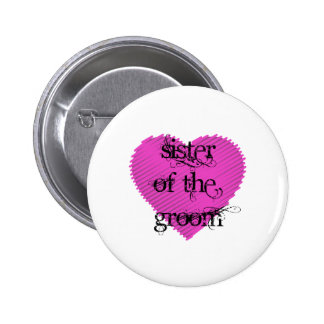 Sister of the Groom Button