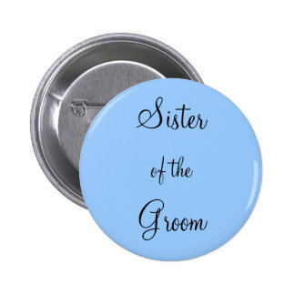 Sister of the Groom Buttons
