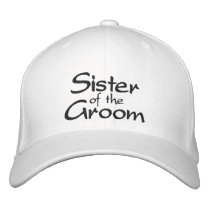 Sister of the Groom Embroidered Wedding Cap