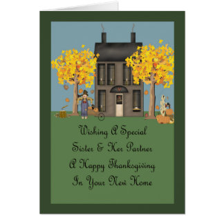 Sister & Partner New Home Happy Thanksgiving Card