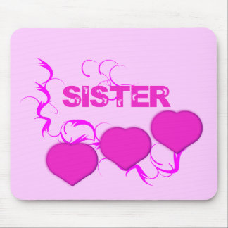 Sister ( Pink Hearts) Mouse Pad