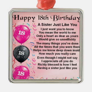 Sister Poem  -   18th Birthday Design Metal Ornament