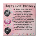"""sister poem - 50th birthday design ceramic tile<br><div class=""""desc"""">A great gift for a sister on her 50th birthday.</div>"""