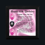 "Sister poem  -  60th Birthday Jewelry Box<br><div class=""desc"">A great gift for a sister on her 60th birthday</div>"