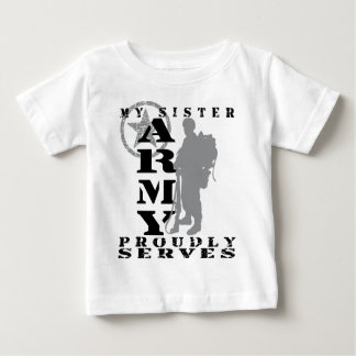 Sister Proudly Serves - ARMY Shirt