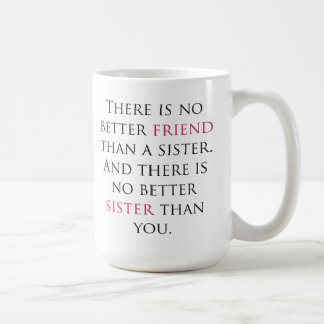 Sister Quote Coffee Mug