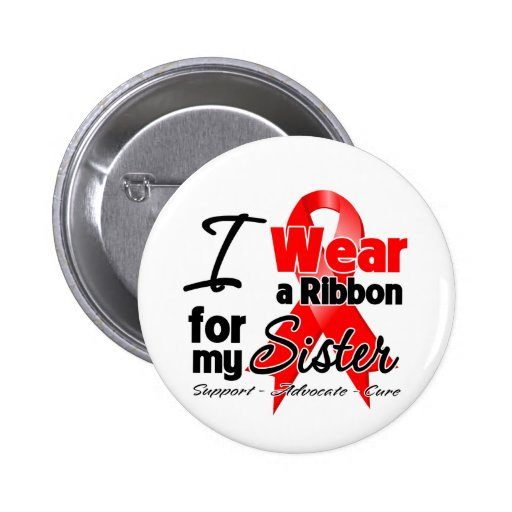 Sister - Red Ribbon Awareness 2 Inch Round Button