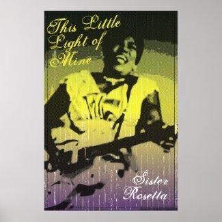 Sister Rosetta This Little Light of Mine Poster