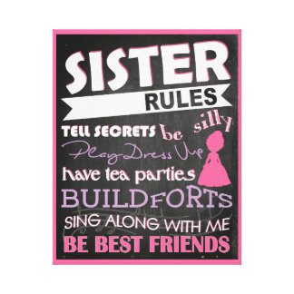Sister Rules Sentiment Art Canvas Print