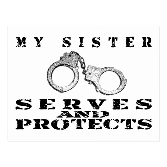 Sister Serves Protects - Cuffs Postcard