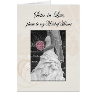 Sister, sister-in-law, maid-of-honor greeting card