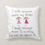 Sister Smile Pillow