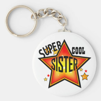 Sister Super Cool Star Funny Keychain