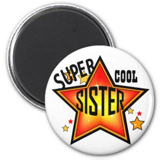 Sister Super Cool Star Funny Magnet
