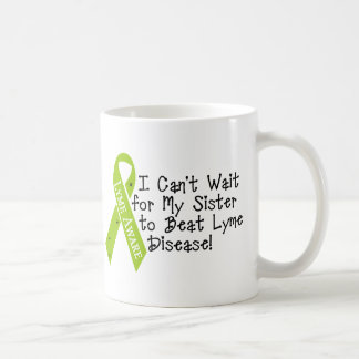 SISTER to Beat Lyme Disease! Coffee Mug