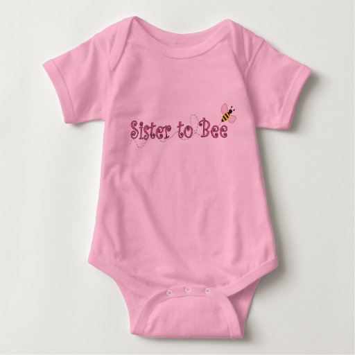 Sister to Bee Baby T Shirt