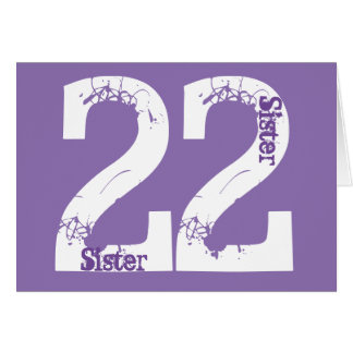 Sister, twenty-two is big deal, white on purple card