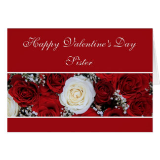 Sister Valentine's Day red and white roses Card
