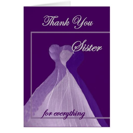 Wedding Thank You Gift For Sister : Thank You Sister Gifts - T-Shirts, Art, Posters & Other Gift Ideas ...