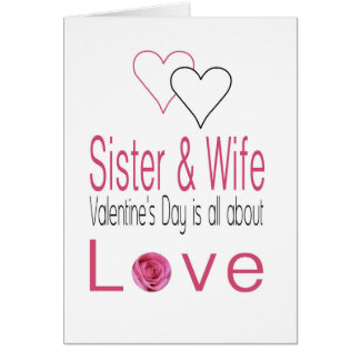 Sister & Wife   Happy Valentine's Day Roses Card