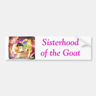 Sisterhood of the Goat Bumper Sticker Car Bumper Sticker