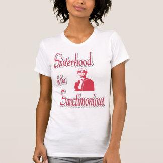Sisterhood of the Sanctimonious T-Shirt