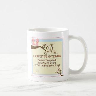 sisterhood tweet coffee mug