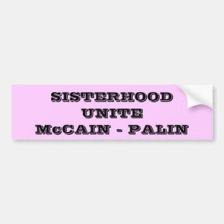 SISTERHOOD UNITEMcCAIN - PALIN Bumper Sticker