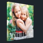 """Sisterly Love Custom Photo Canvas<br><div class=""""desc"""">Upload your photo to create a one-of-a-kind gift for yourself or someone else! See our complete collections at berryberrysweet.com. Custom colors also available upon request. Design &#169; berryberrysweet.com</div>"""
