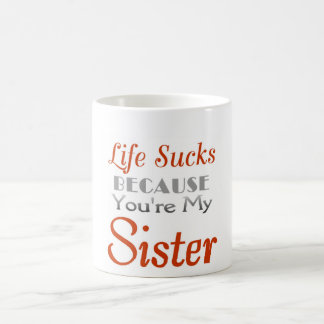 Sisterly love humor statement coffee mug