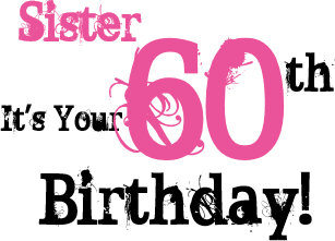 Sisters 60th Birthday Greeting In Black Pink Card