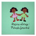 Sisters always - friends forever! poster