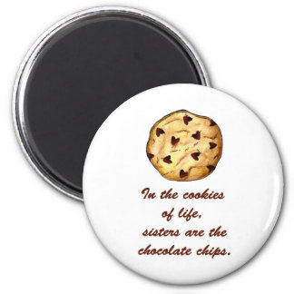 Sisters and Chocolate Chips 2 Inch Round Magnet