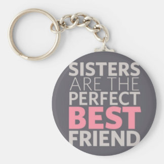 Sisters are Best Friends Basic Round Button Keychain