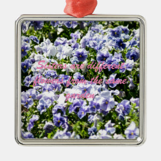 Sisters Are Different Flowers Square Metal Christmas Ornament