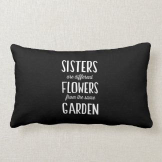 Sisters are Flowers Throw Pillows