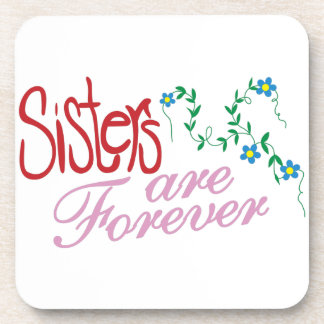 Sisters are Forever Beverage Coaster