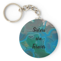 Sisters are Forever Blue Marbled Gem Stone Pattern Keychain