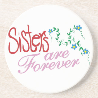 Sisters are Forever Coaster